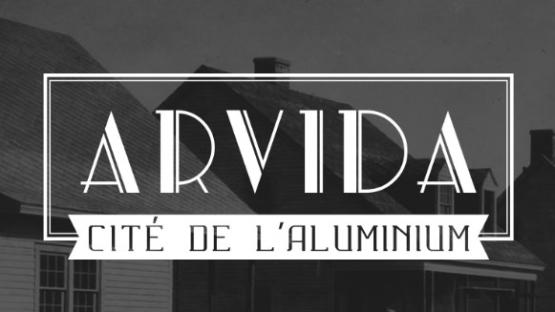 Arvida, cité de l'aluminiu